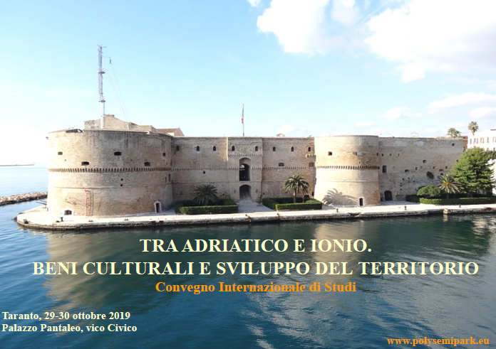 Between the Adriatic and the Ionian. Cultural heritage and territorial development